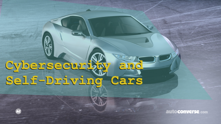 Cybersecurity and Self-Driving Cars