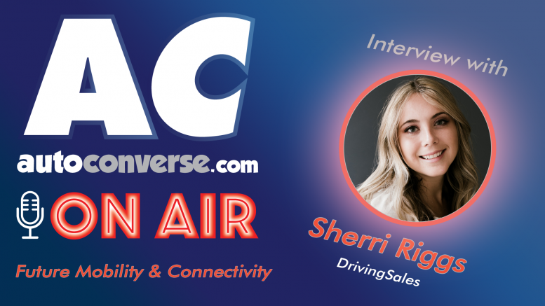 AutoConverse ON AIR feat. Sherri Riggs - Automotive B2B Content