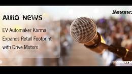 EV Automaker Karma Partners with Drive Motors