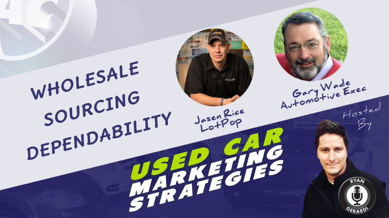 Used Vehicle Wholesale Sourcing Dependability - Spring 2019