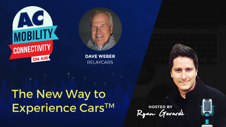 AC ON AIR - Dave Weber, RelayCars - Augmented and Virtual Reality