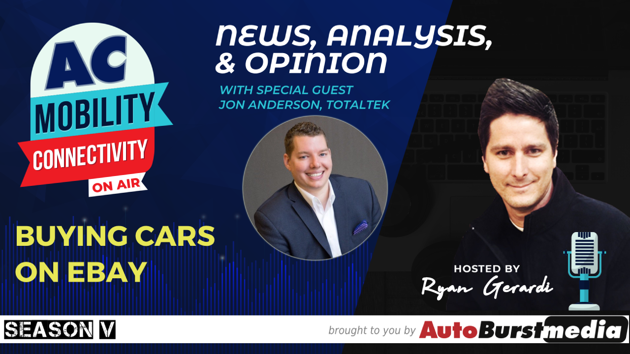 WED NOV 6. This Week on the Mobility Tech and Connectivity Show – Buying Cars on eBay 100% Online