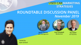 Used Car Marketing Dealer Strategy Session ft. Aaron Gomez, Stu Zalud, and Guy Campbell