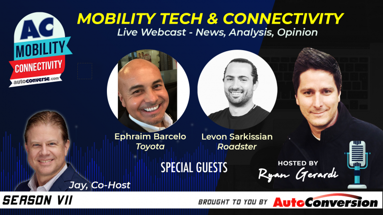 Mobility Tech & Connectivity Show with Special Guests Ephraim Barcelo and Levon Sarkissian