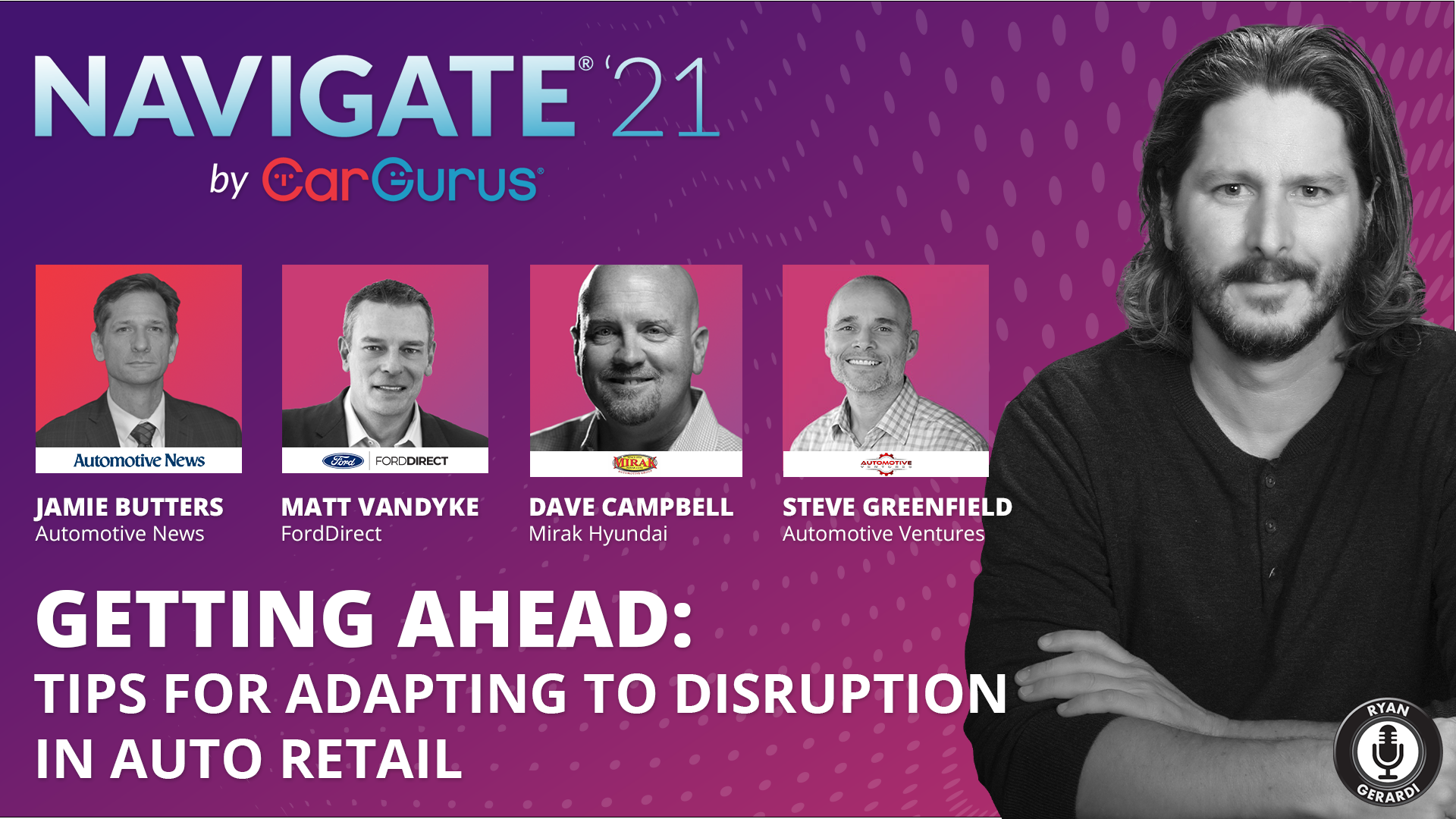 Getting Ahead: Tips for Adapting to Disruption in Auto Retail – a CarGurus Panel Discussion