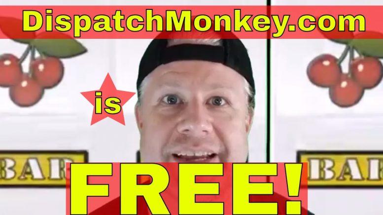 Dispatch Monkey Is Free