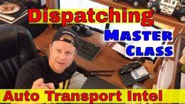 Auto Transport Intel Dispatching Master Class