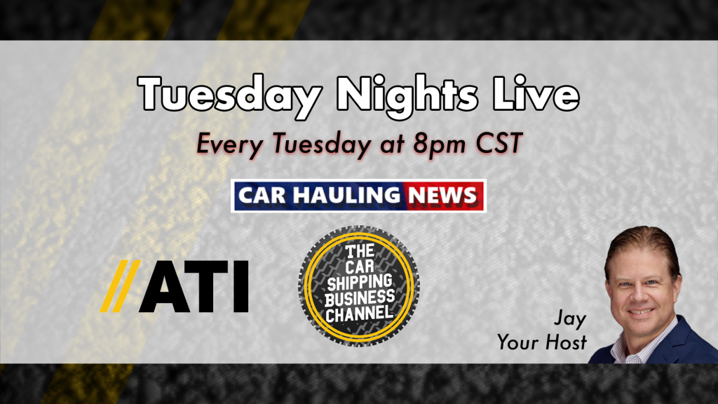 Tuesday Nights Live - Car Hauling News