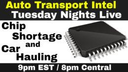 Chip Shortage & Car Hauling: Drivers, Parts, Equipment, Inventory, EVs