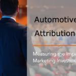 Automotive Retail Attribution: Fundamentals and Future