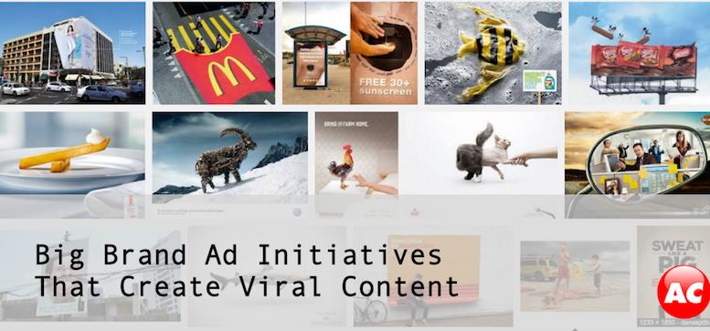 Big Brand Ad Initiatives Create Viral Content