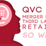QVC HSN Merger Forms Third Largest Retailer – So What?