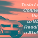 Reddit Finds Stolen Car, Tesla Layoffs, and more…