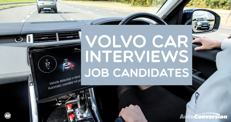 Volvo Car Interviews Job Candidates
