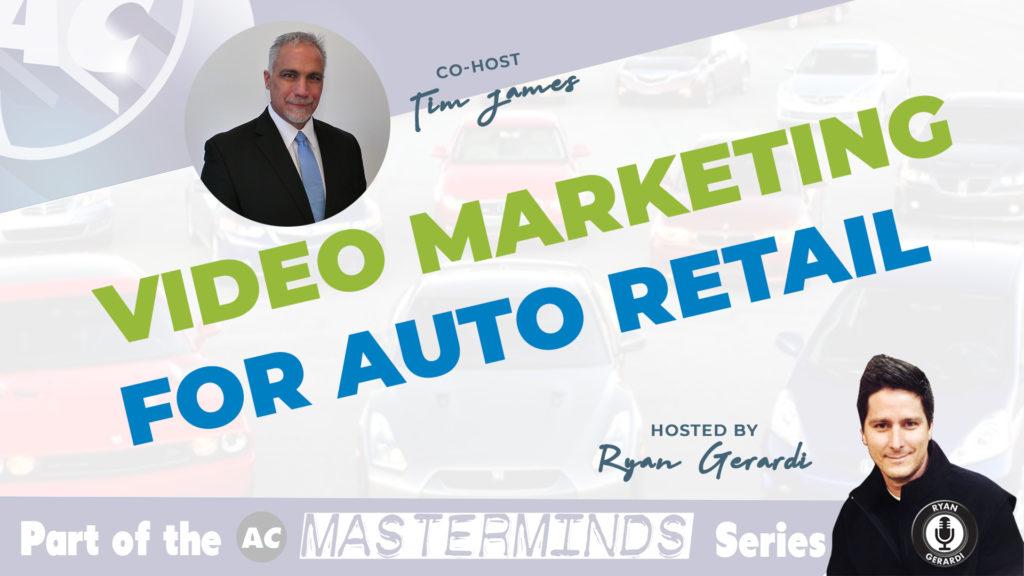 Video Marketing for Auto Retail w/ Tim James, Flick Fusion