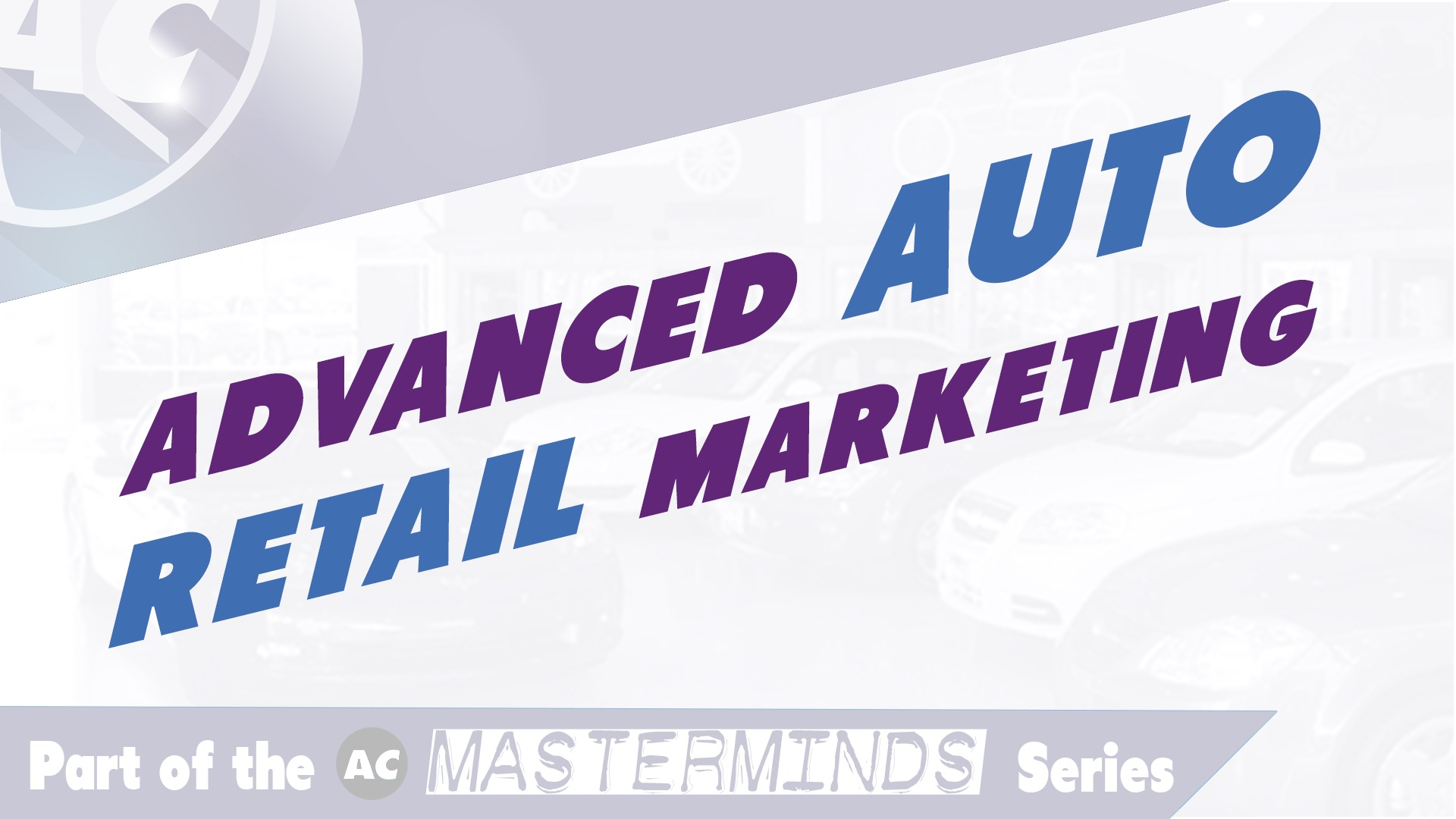 Advanced Auto Retail Marketing