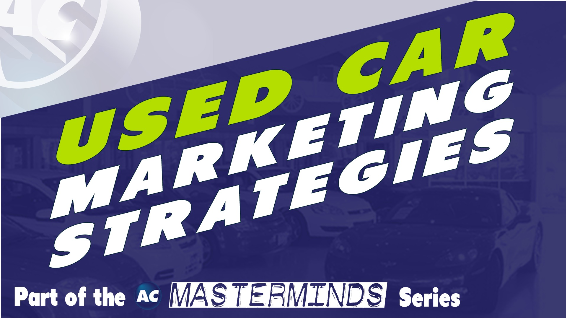 Used Car Marketing Strategies