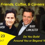 AUG 12 – White Collar Therapy Show #23 – Do You Build Around You or Beyond You?