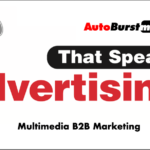 Multimedia B2B Marketing for Small Business – An Intro to AutoBurst Media [Announcement]