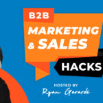 Introducing the B2B Marketing and Sales Hacks Bi-Weekly Webcast Series