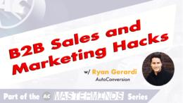 B2B Sales and Marketing with Ryan Gerardi
