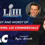 2019 Super Bowl Ads – Good, Bad, & Ugly [VIDEO]