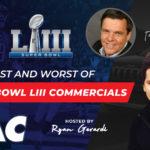 2019 Super Bowl Ads – Good, Bad, & Ugly [VIDEO]