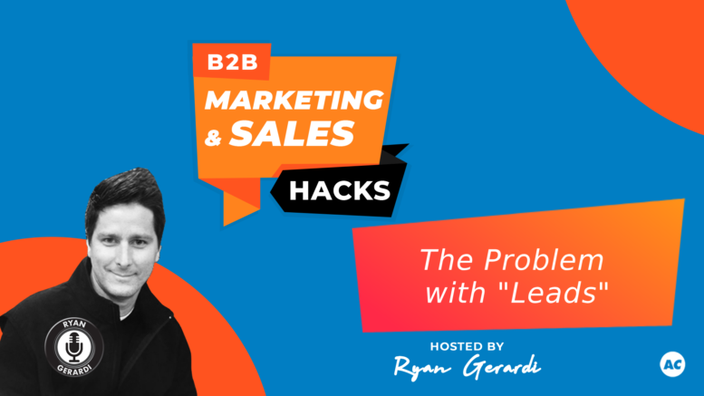 The Problem with B2B Leads