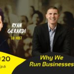 Why We Run Businesses – White Collar Therapy Show #20