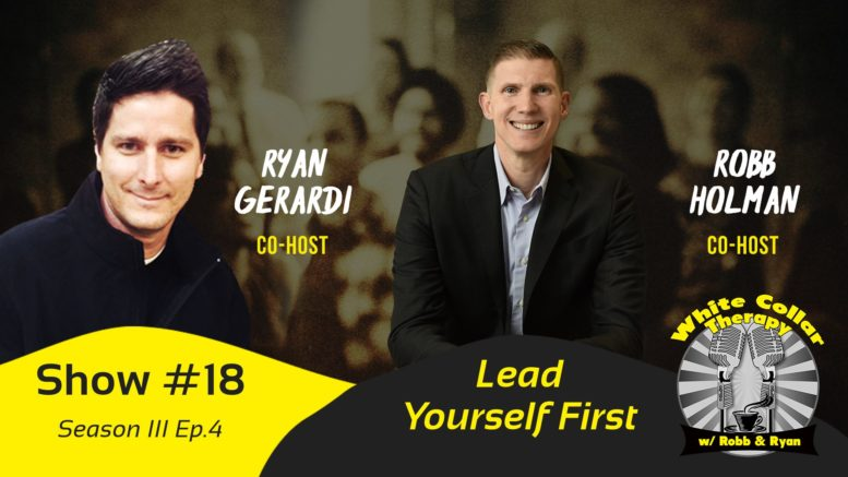 Lead Yourself First - White Collar Therapy Show