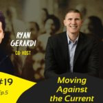 Moving Against the Current – White Collar Therapy Show #19