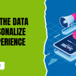 Video Marketing Tip: Utilize Your Data to Personalize the Experience