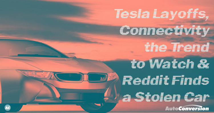 tesla layoffs, connectivity, trend
