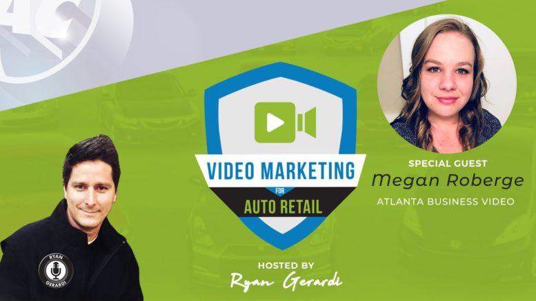 Video Marketing for Auto Retail - Megan Roberge - Atlanta Business Video