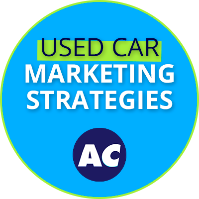 Used Car Marketing Dealer Strategy Sessions