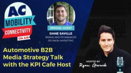KPI Cafe with Dane Saville - Automotive B2B Media Strategy