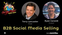 B2B Social Media Selling - Terry Lancaster and Ryan Gerardi