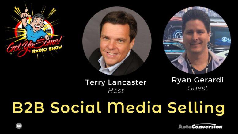 B2B Social Media Selling - Terry Lancaster and Ryan Gerardi