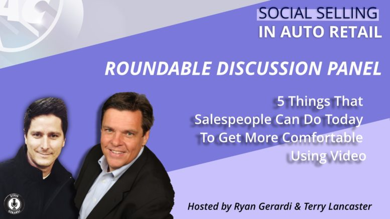 Social Selling in Auto Retail - 5 ways for auto sales professionals to be more comfortable using video