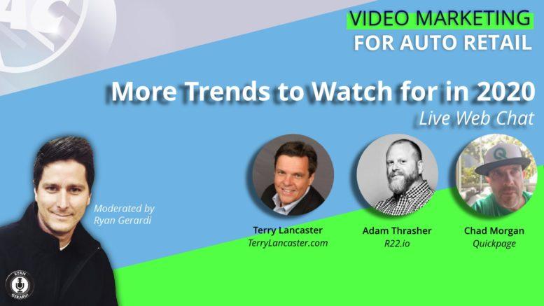 Video Marketing for Auto Retail - Adam Thrasher, Chad Morgan, Terry Lancaster