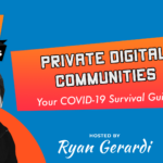 MON MAY 11. Staying Connected with Employees, Partners, and Customers through Private Digital Communities – Live B2B Web Chat