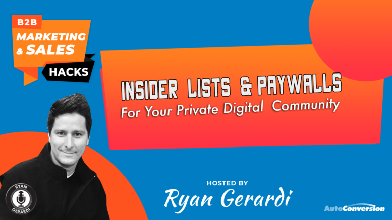 B2B Marketing - Insider Lists and Paywalls