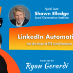 MON JUL 13. LinkedIn Automation and the Future of B2B Lead Generation – Live Web Chat