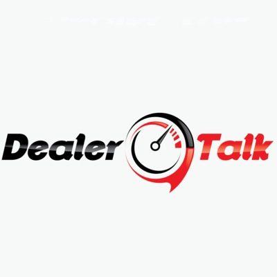 The DealerTalk Podcast